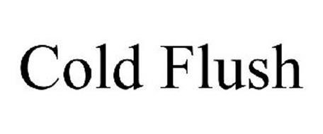 COLD FLUSH
