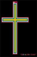 """""""COLORS OF THE CROSS"""""""