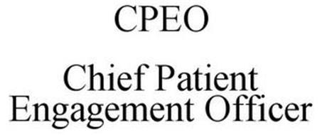 CPEO CHIEF PATIENT ENGAGEMENT OFFICER