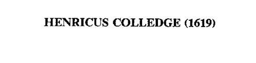 HENRICUS COLLEDGE (1619)