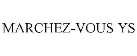 MARCHEZ-VOUS YS