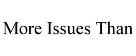 MORE ISSUES THAN