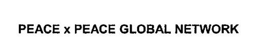 PEACE X PEACE GLOBAL NETWORK