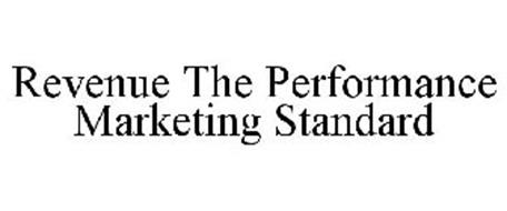 REVENUE THE PERFORMANCE MARKETING STANDARD