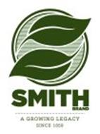 SMITH BRAND A GROWING LEGACY SINCE 1859