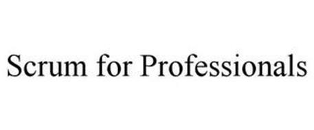 SCRUM FOR PROFESSIONALS