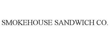 SMOKEHOUSE SANDWICH CO.