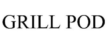 GRILL POD