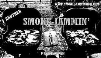 ANOTHER SMOKE-JAMMIN' PRODUCTION WWW.SMOKEJAMMINBBQ.COM