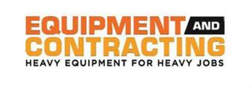EQUIPMENT AND CONTRACTING HEAVY EQUIPMENT FOR HEAVY JOBS