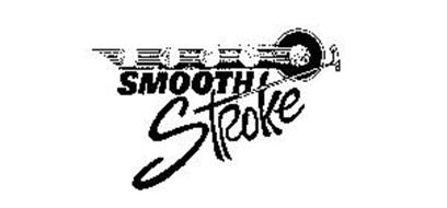 SMOOTH STROKE
