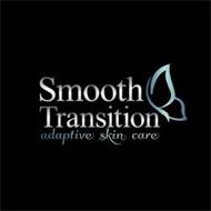 SMOOTH TRANSITION ADAPTIVE SKIN CARE