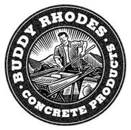 BUDDY RHODES CONCRETE PRODUCTS