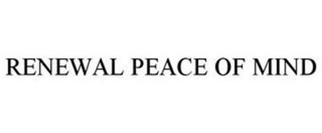 RENEWAL PEACE OF MIND