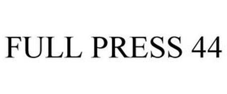 FULL PRESS 44