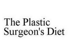 THE PLASTIC SURGEON'S DIET