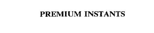 PREMIUM INSTANTS