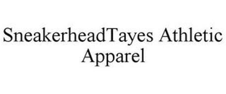 SNEAKERHEADTAYES ATHLETIC APPAREL