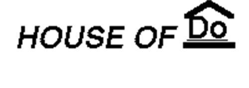 HOUSE OF DO