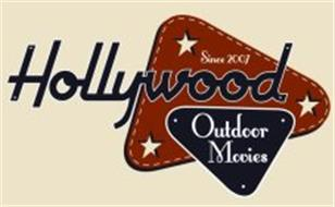 HOLLYWOOD OUTDOOR MOVIES SINCE 2007