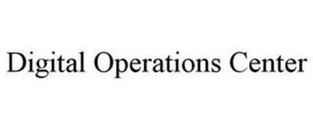 DIGITAL OPERATIONS CENTER