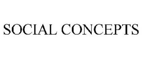 SOCIAL CONCEPTS