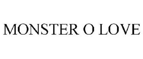 MONSTER O LOVE