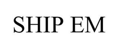 SHIP EM