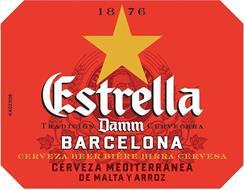ESTRELLA DAMM BARCELONA 1876 TRADICION CERVECERA CERVEZA BEER BIERE BIRRA CERVESA CERVEZA MEDITERRANEA DE MALTA Y ARROZ