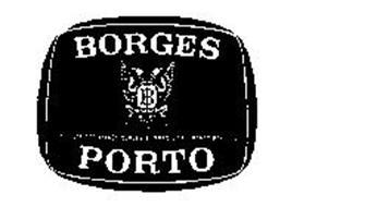 BORGES PORTO RES NON VERBA SOCIEDADE DOS VINHOS BORGES & IRMAO, SARL PORTO PORTUGAL