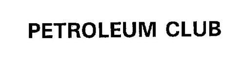 PETROLEUM CLUB