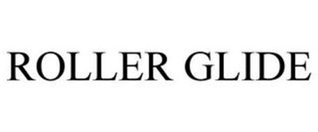 ROLLER GLIDE