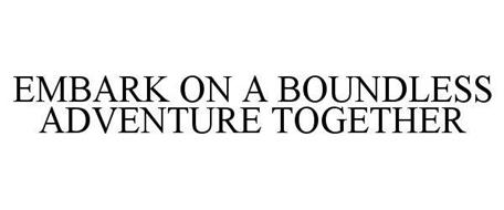 EMBARK ON A BOUNDLESS ADVENTURE TOGETHER