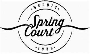 SPRING COURT DEPUIS 1936
