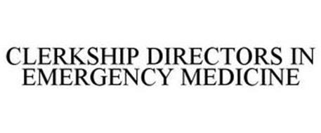 CLERKSHIP DIRECTORS IN EMERGENCY MEDICINE