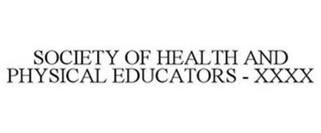 SOCIETY OF HEALTH AND PHYSICAL EDUCATORS - XXXX
