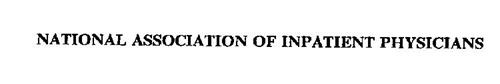 NATIONAL ASSOCIATION OF INPATIENT PHYSICIANS