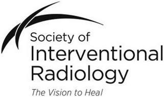 SOCIETY OF INTERVENTIONAL RADIOLOGY THEVISION TO HEAL