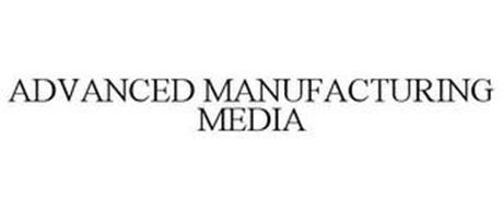 ADVANCED MANUFACTURING MEDIA