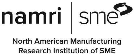 NAMRI SME NORTH AMERICAN MANUFACTURING RESEARCH INSTITUTION OF SME
