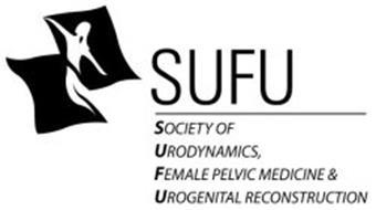 SUFU SOCIETY URODYNAMICS FEMALE PELVIC MEDICINE & UROGENITAL RECONSTRUCTION