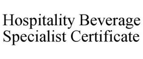 HOSPITALITY BEVERAGE SPECIALIST CERTIFICATE