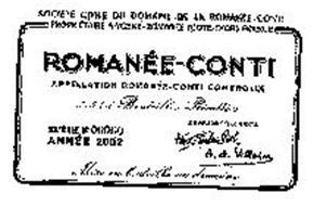 ROMANÉE-CONTI APPELLATION ROMANÉE-CONTI CONTROLÉE SOCIETE CIVILE DU DOMAINE DE LA ROMANÉE-CONTI PROPRIETAIRE A VOSNE-ROMANÉE (COTE-D'OR) FRANCE