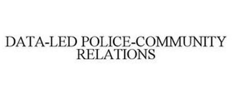 DATA-LED POLICE-COMMUNITY RELATIONS