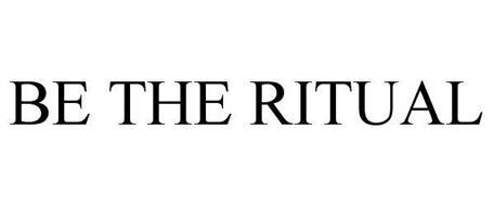 BE THE RITUAL
