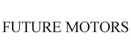 FUTURE MOTORS
