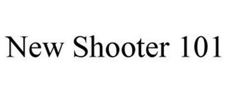 NEW SHOOTER 101