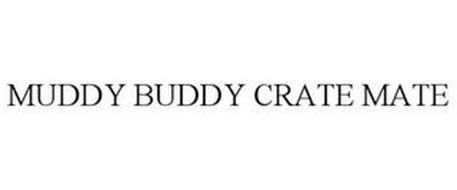 MUDDY BUDDY CRATE MATE