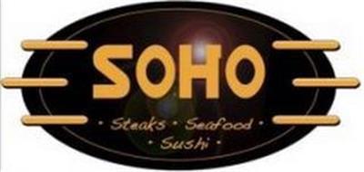 SOHO STEAKS SEAFOOD SUSHI