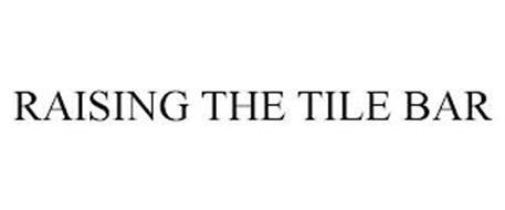 RAISING THE TILE BAR